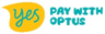 Pay with optus